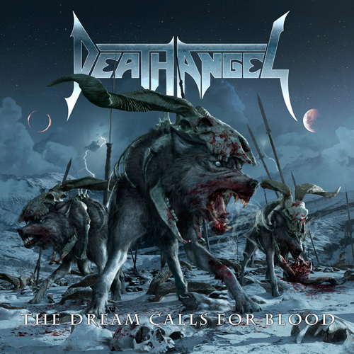 Death Angel  Death-Angel-The-Dream-Calls-For-Blood500