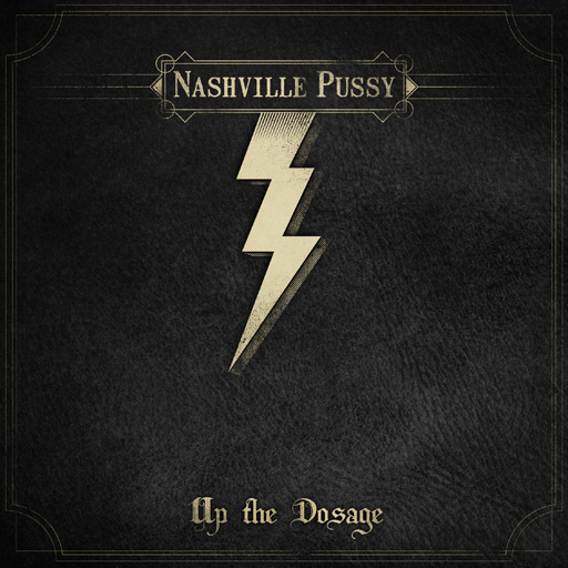 News - Page 20 Nashville-Pussy-Up-the-Dosage