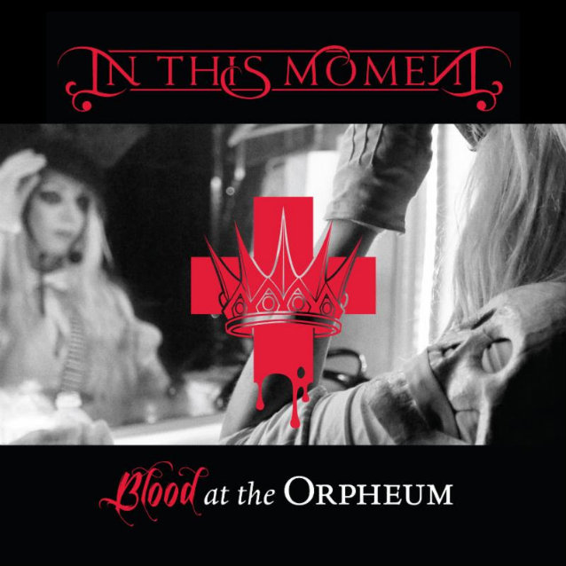 In this moment Inthismomentbloodattheorpheum