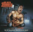 The Black Zombie Procession - Vol III The Joys Of Being Black At Heart
