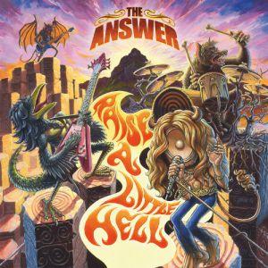 The Answer - Raise A Little Hell