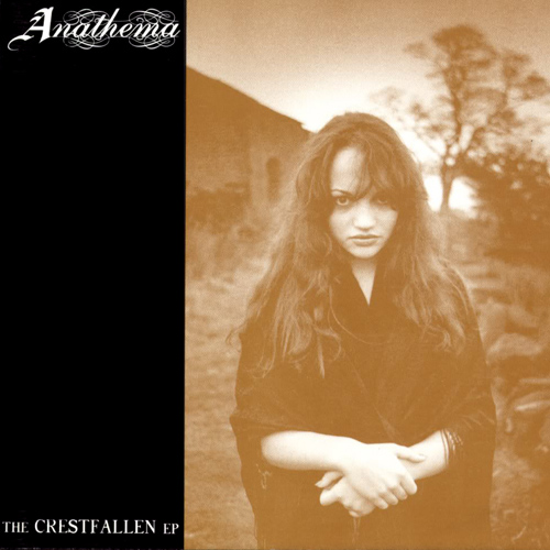 Anathema - The Crestfallaen