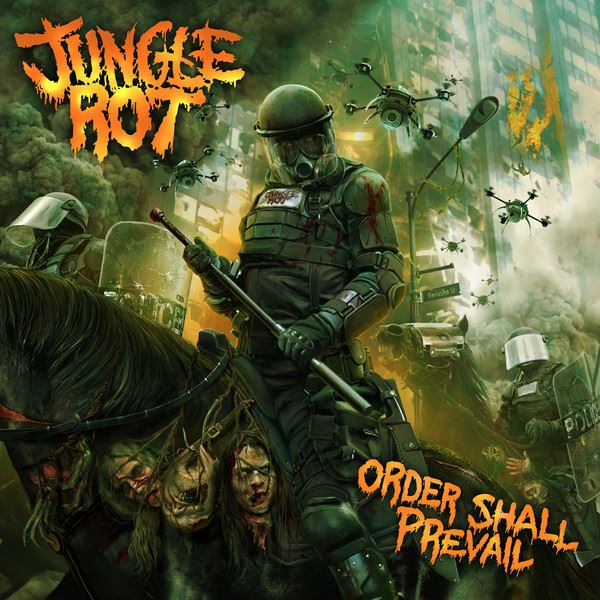 Jungnle Rot - Order Shall Prevail