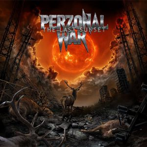 Perzonal War - The Last Sunset