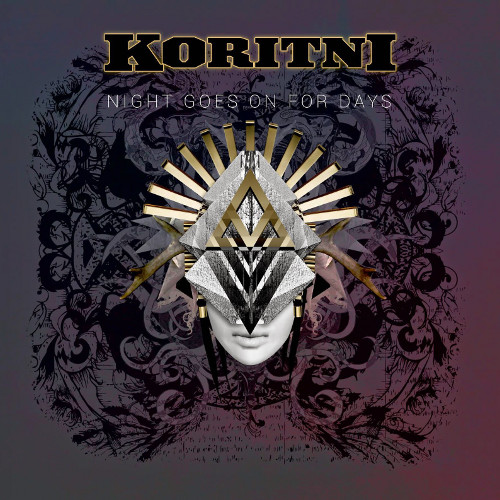 Koritni - Night Goes On For Days