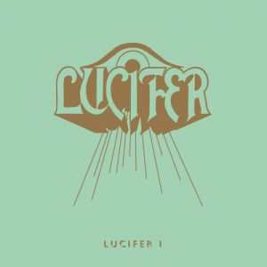 Lucifer - Lucifer I