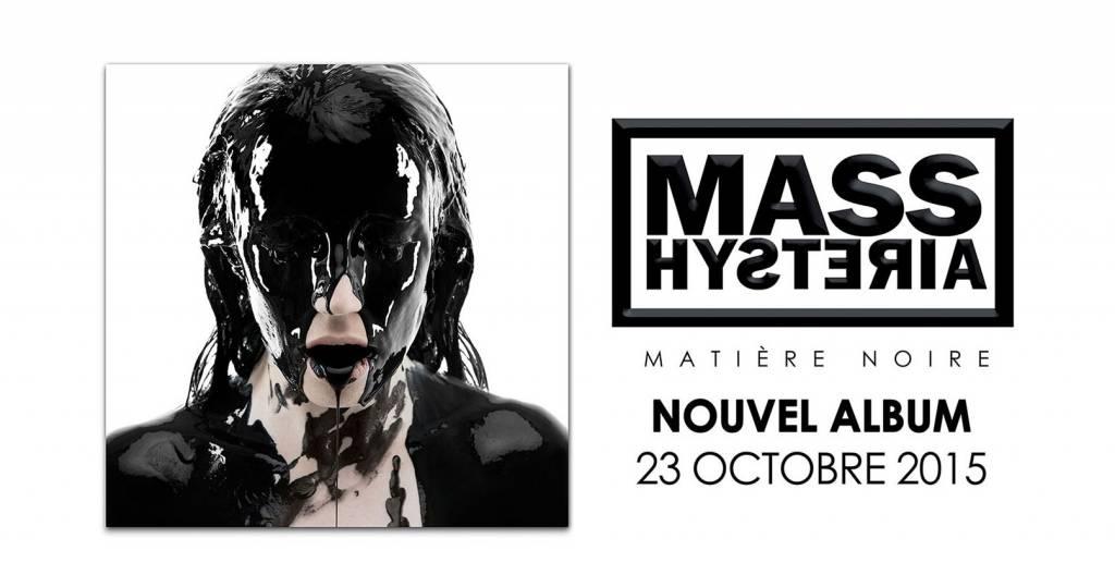 MASS HYSTERIA Mass-hysteria-matiére-noire-1024x539