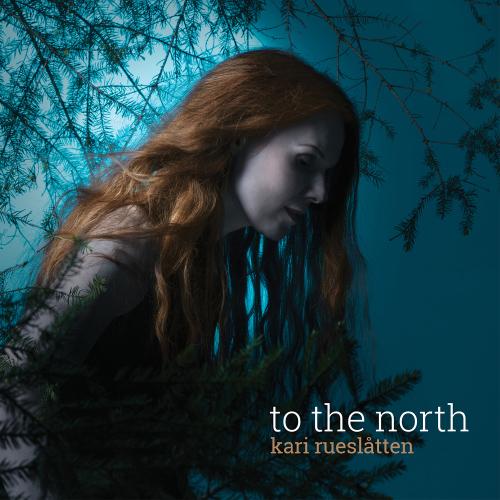 Kari Rueslåtten - To The North