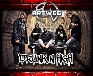 Artweg - Drunk N High