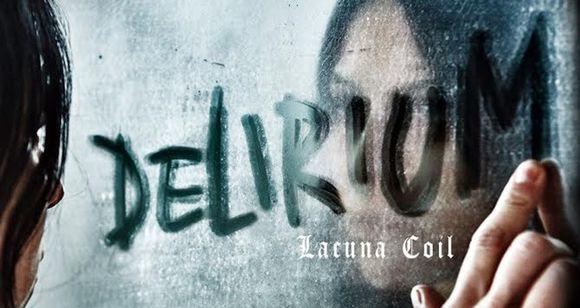 CHRONIQUE LACUNA COIL : DECOUVREZ DELIRIUM