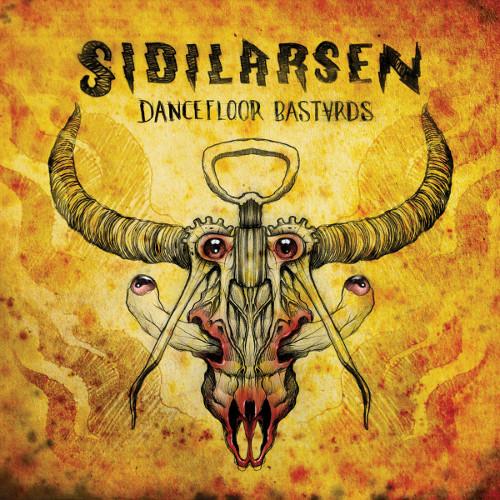 Sidilarsen - Dancefloor Bastards
