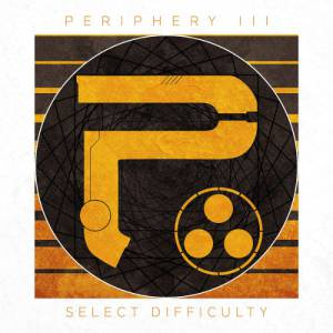 Periphery - III: Select-Difficulty