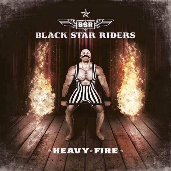Black Star Riders - Heavy Fire
