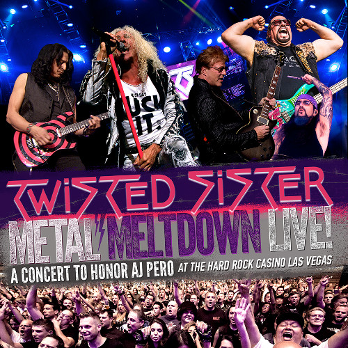 Twisted Sister - Metal Meltdown Live At The Hard Rock Casino Las Vegas, A concert to Honor A.J. Pero