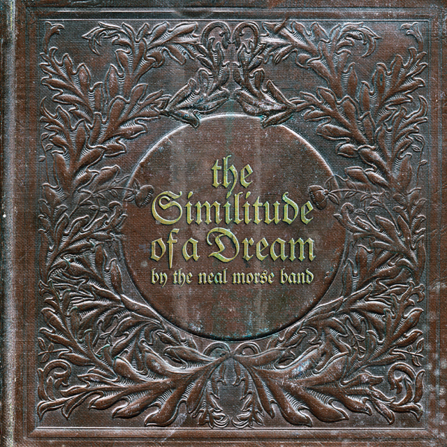 The Neal Morse Band - The Similitude Of A Dream