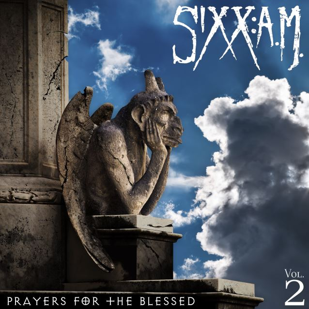 Sixx: A.M. - Prayers For The Blessed Vol 2
