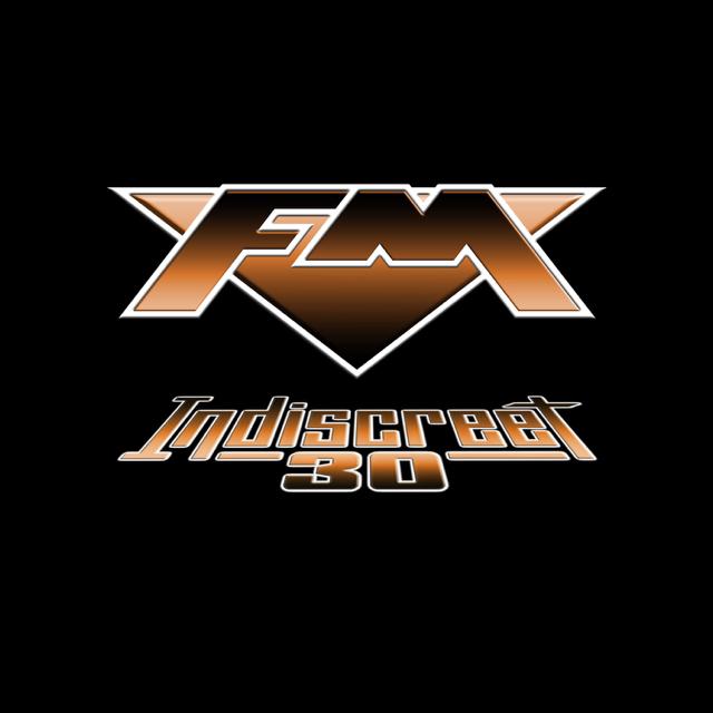 FM - Indiscreet 30