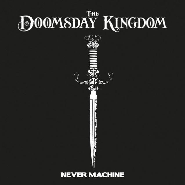 The Doomsday Kingdom - Never Machine