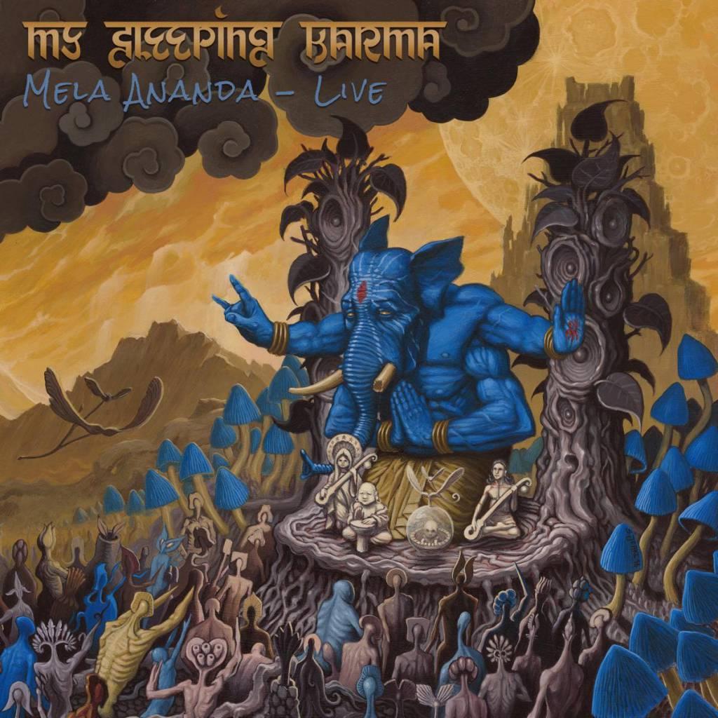 My Sleeping Karma - Mela Ananda - Live!