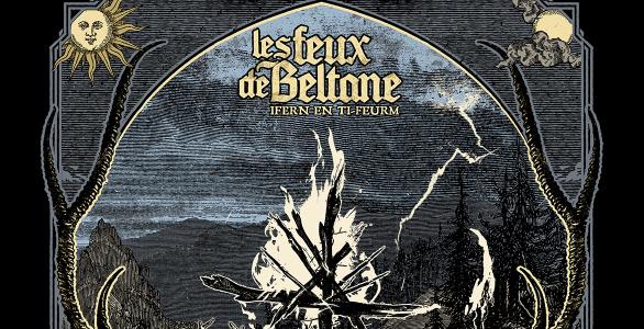 LIVE REPORT : LES FEUX DE BELTANE