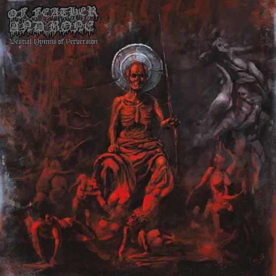 OF FEATHER AND BONE : les détails du nouvel album Bestial Hymns Of Perversion ; chanson «Lust For Torment» en écoute