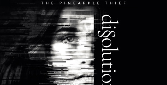 THE PINEAPPLE THIEF : CHRONIQUE DU NOUVEL ALBUM