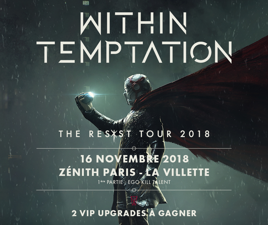 CONCOURS : les upgrades VIP pour le concert de WITHIN TEMPTATION à Paris ont été attribués