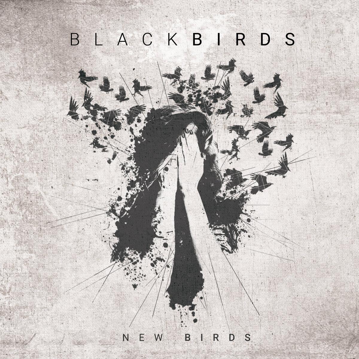 AVANT-PREMIÈRE : BLACKBIRDS dévoile le clip vidéo de la chanson «Too Bad»