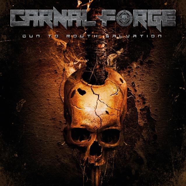 CARNAL FORGE : les détails du nouvel album Gun To Mouth Salvation ; lyric-vidéo de la chanson «Reforged» dévoilée