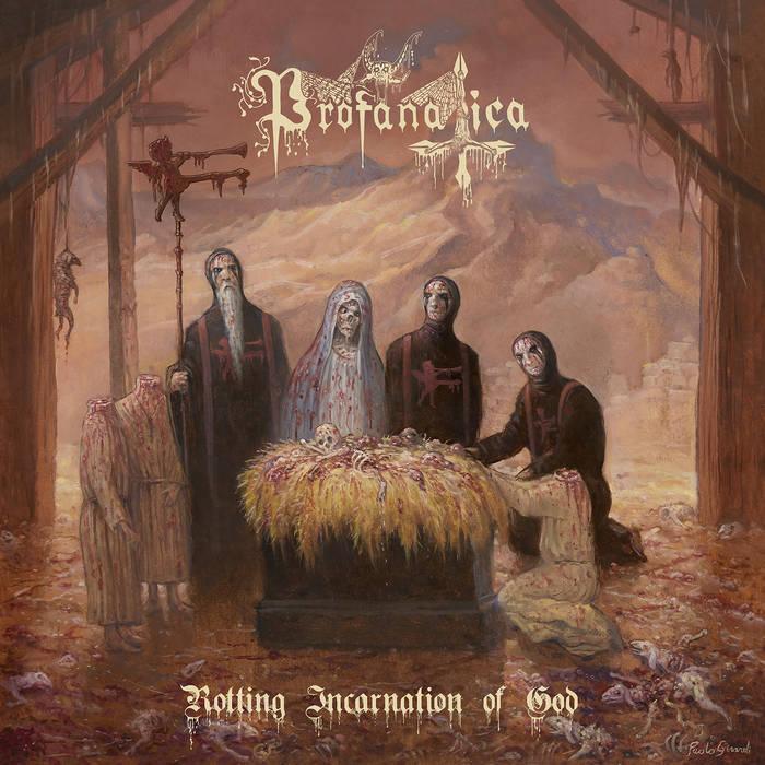 PROFANATICA : les détails du nouvel album Rotting Incarnation Of God ; chanson éponyme en écoute