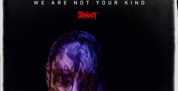 SLIPKNOT : CHRONIQUE DU NOUVEL ALBUM