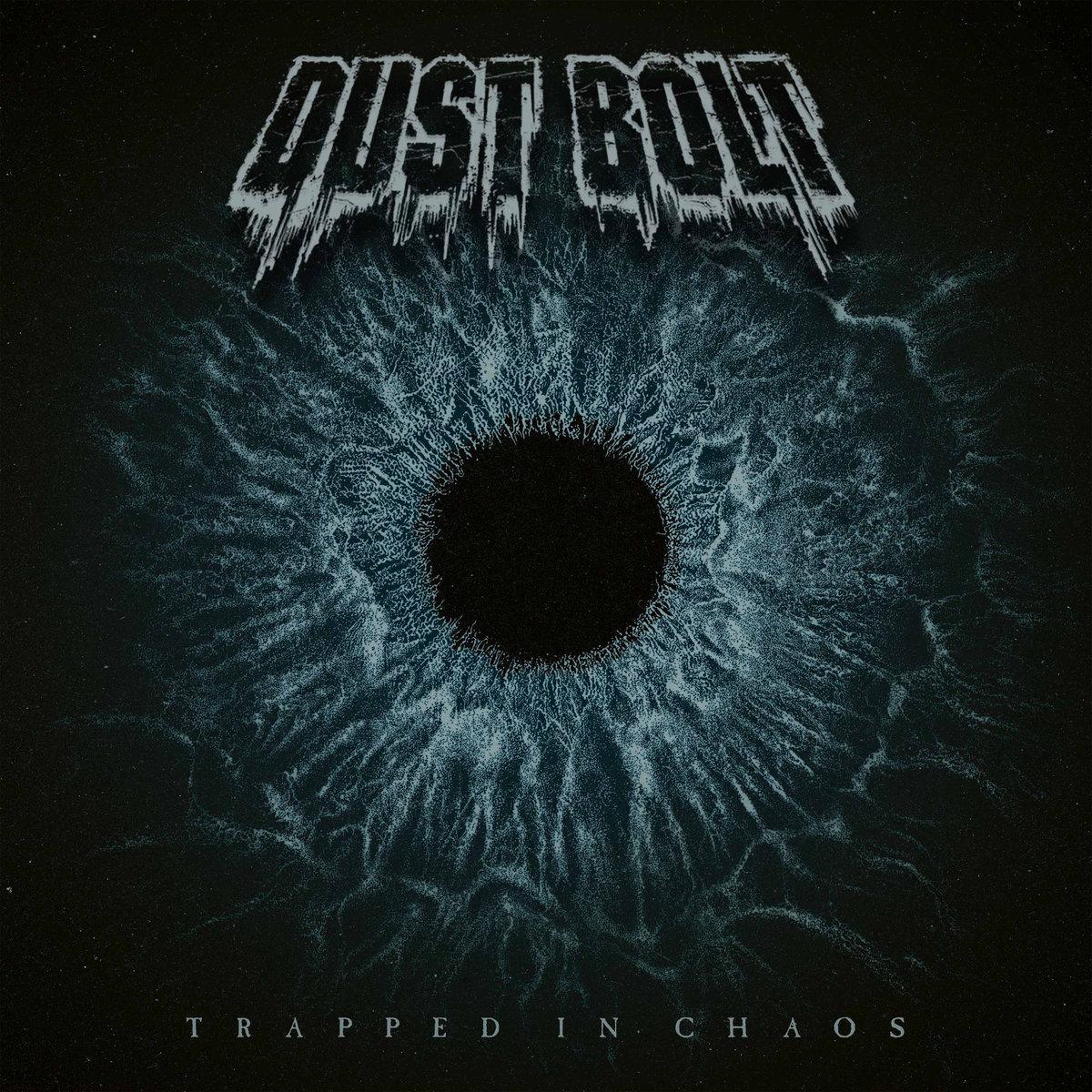 DUST BOLT dévoile le clip vidéo de la chanson «Trapped In Chaos»