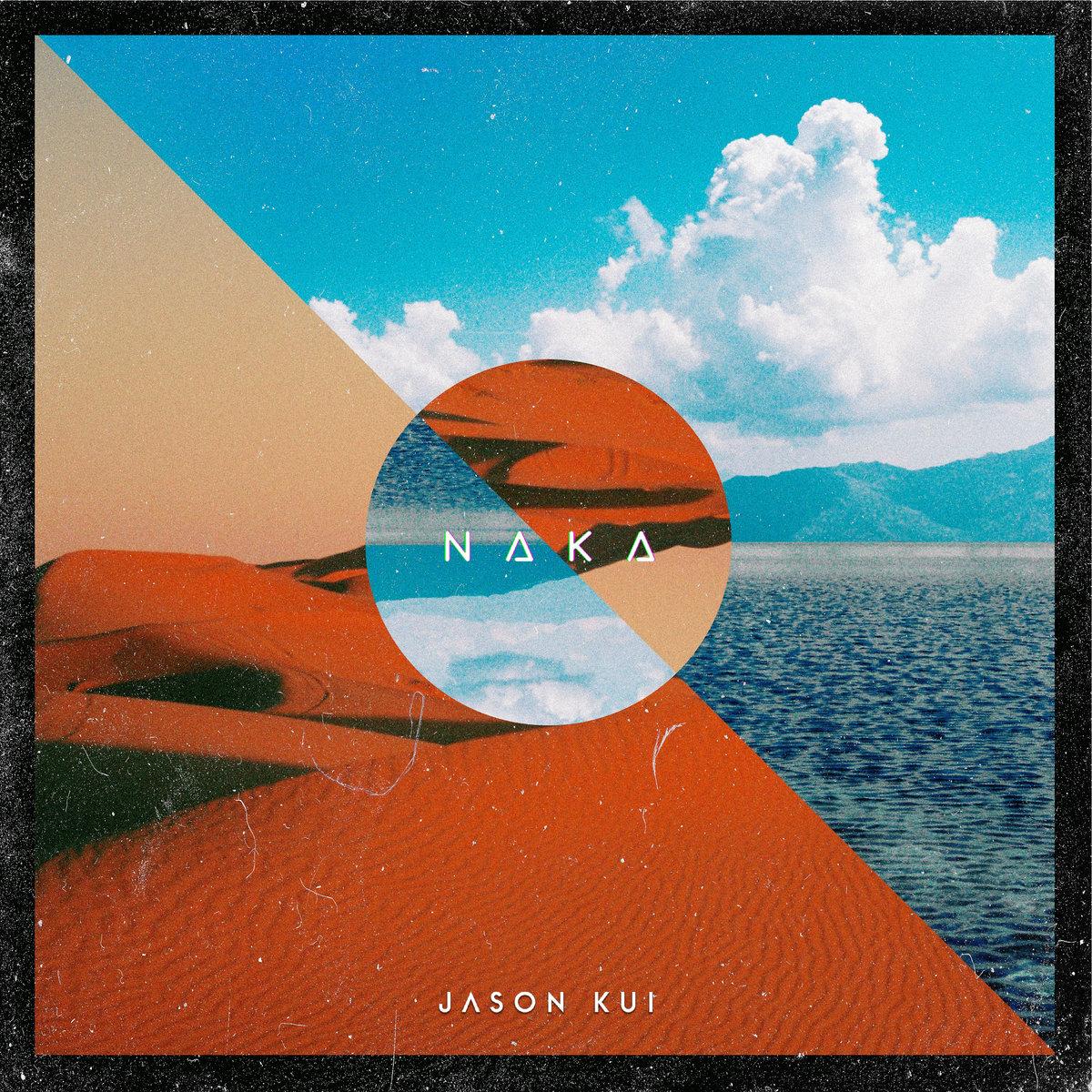 JASON KUI : les détails du nouvel album Naka ; clip vidéo de la chanson «Pixel Invasion» dévoilée