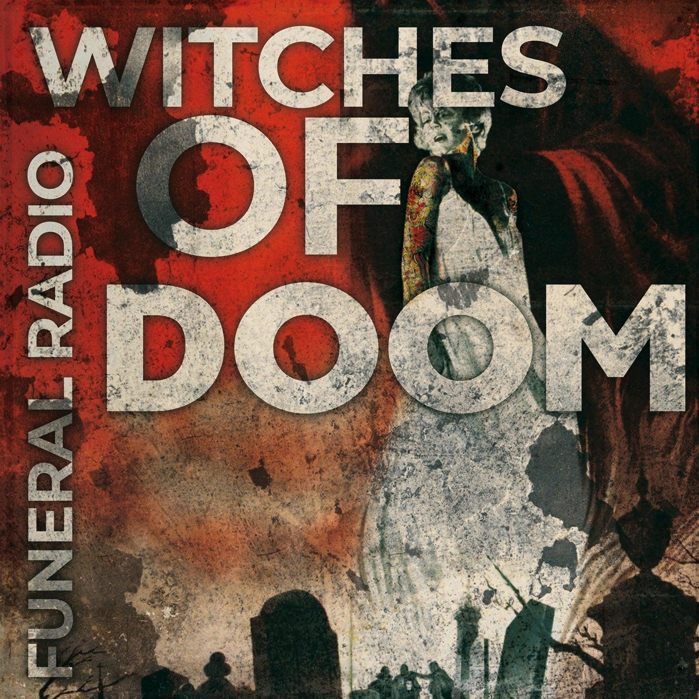 witches of doom Funeral Radio