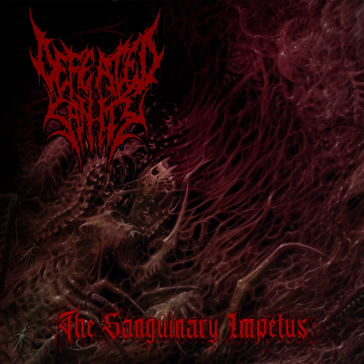 deafeated sanity  The Sanguinary Impetus