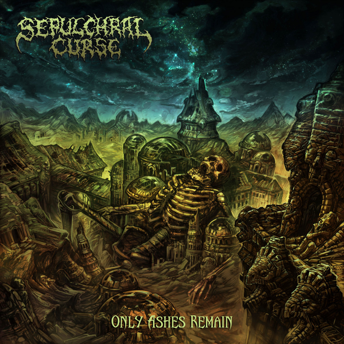 sepulchral curse Only Ashes Remain