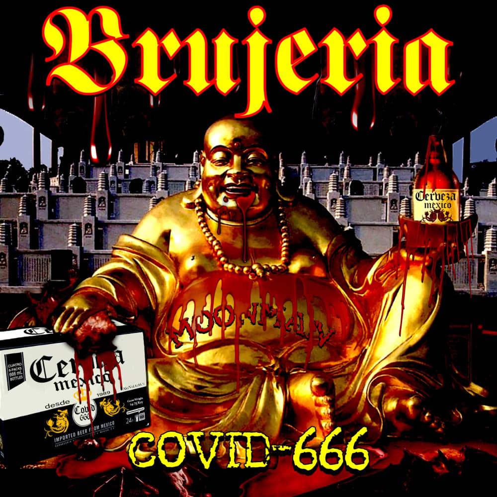brujeria covid-666