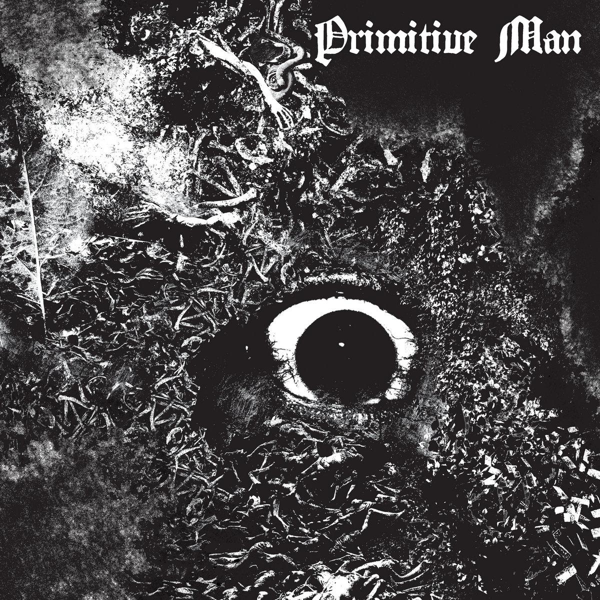 PRIMITIVE MAN dévoile le clip vidéo de la nouvelle chanson «Entity»