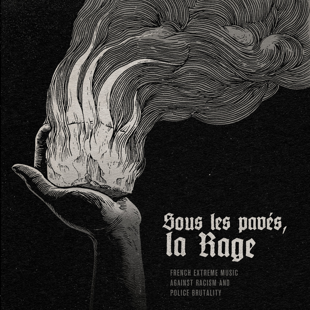 Sous les pavés, la rage - French extreme music against racism and police brutality