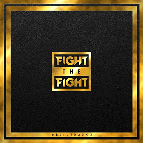 fight the fight delivrance