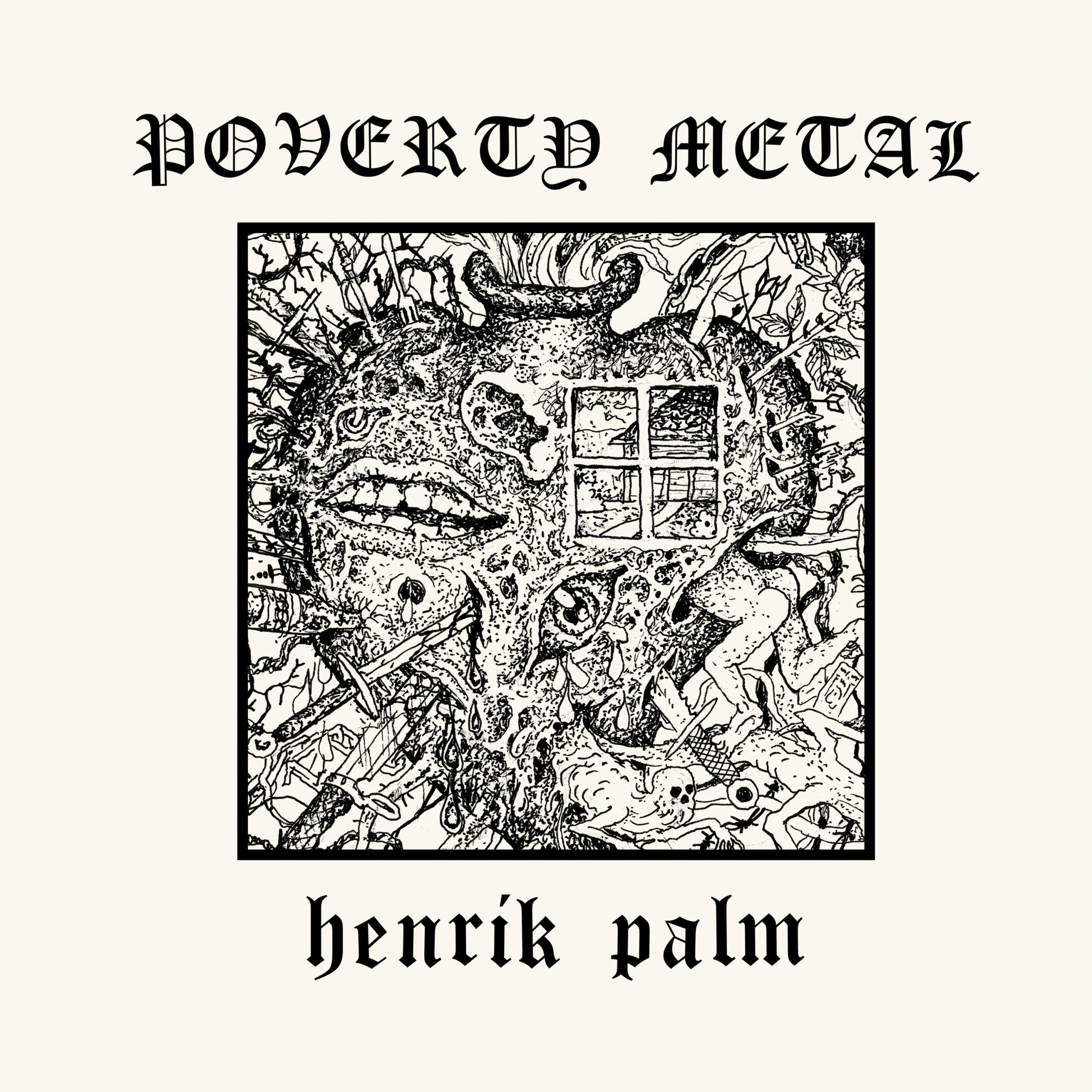 henrik palm poverty metal cover artwork