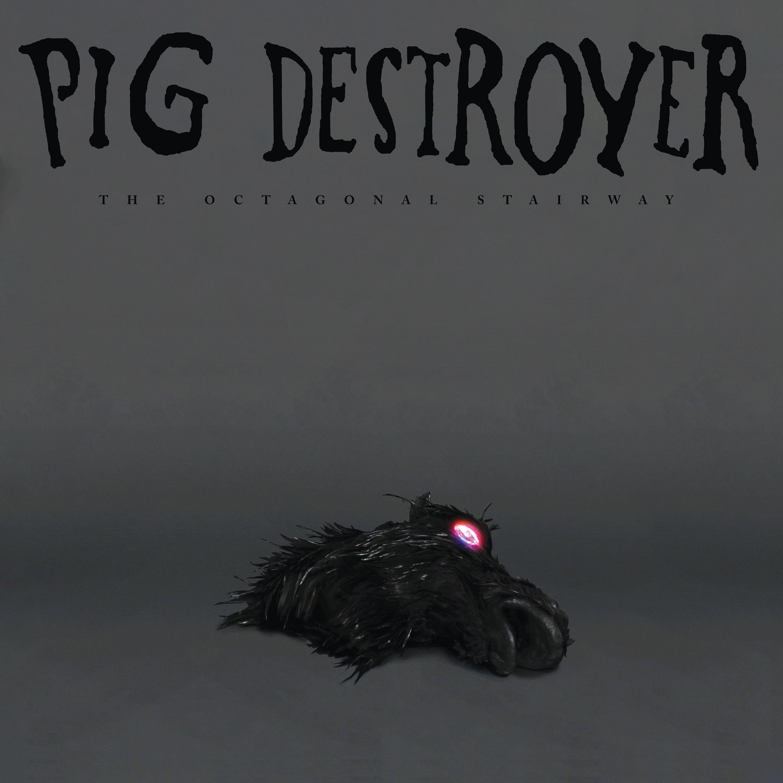 pig destroyer The Octagonal Stairway