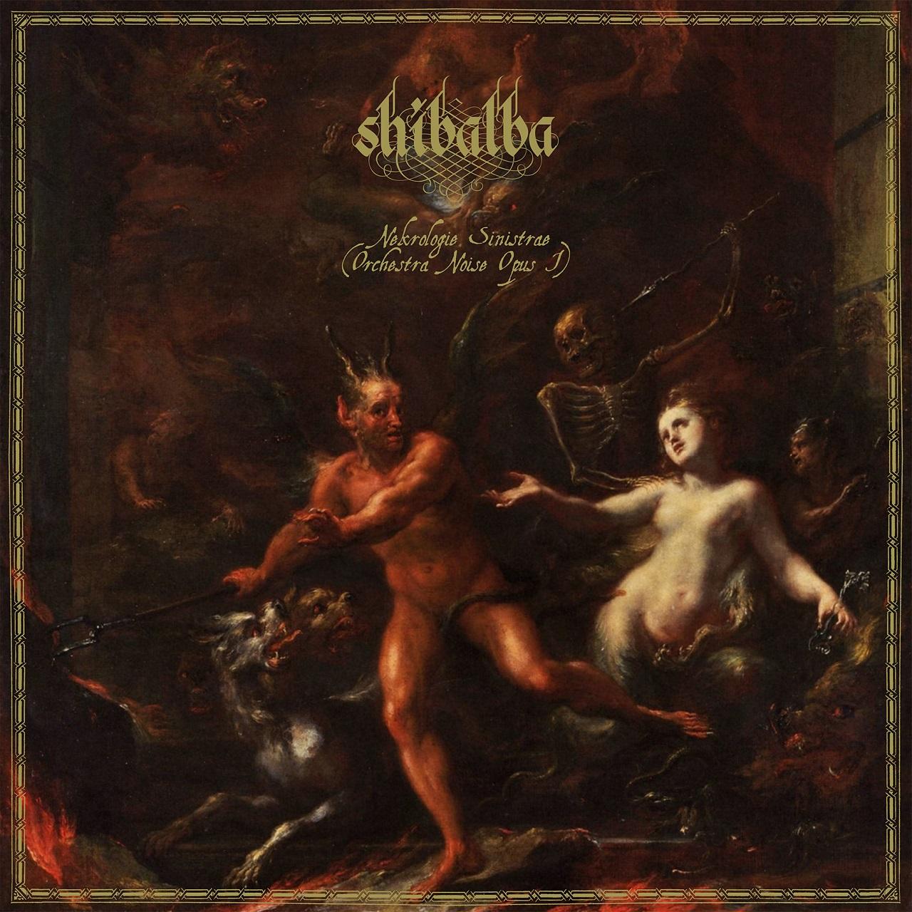 shibalba Nekrologie Sinistrae (Orchestral Noise Opus I) artwork