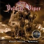 velvet viper From Over Yonder