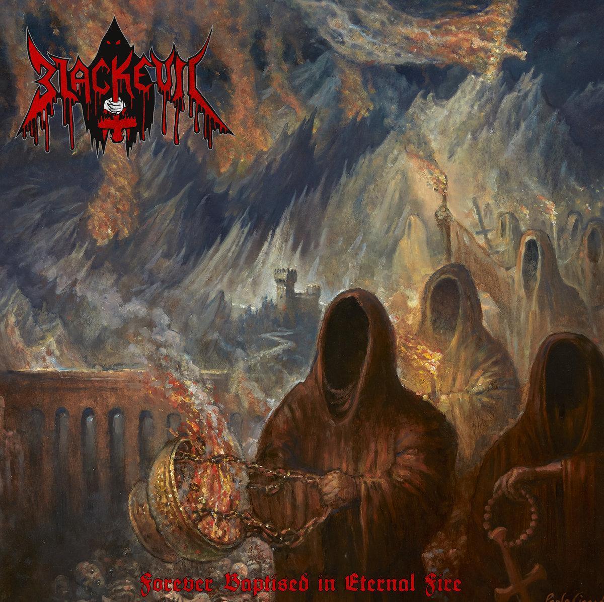Blackevil Forever Baptised in Eternal Fire Cover Art