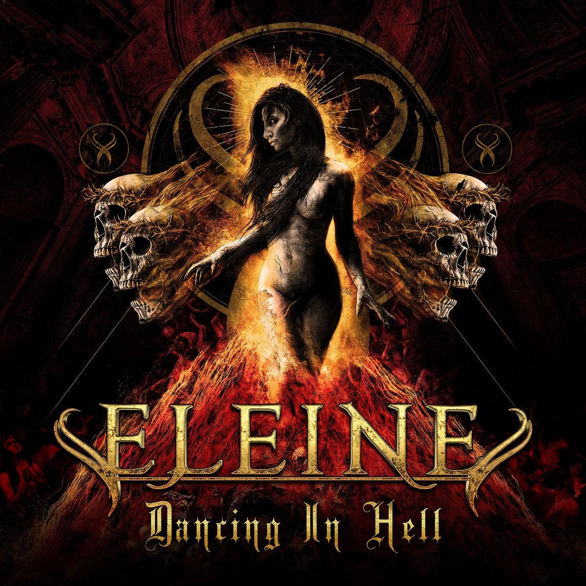 Dancing in Hell Eleine