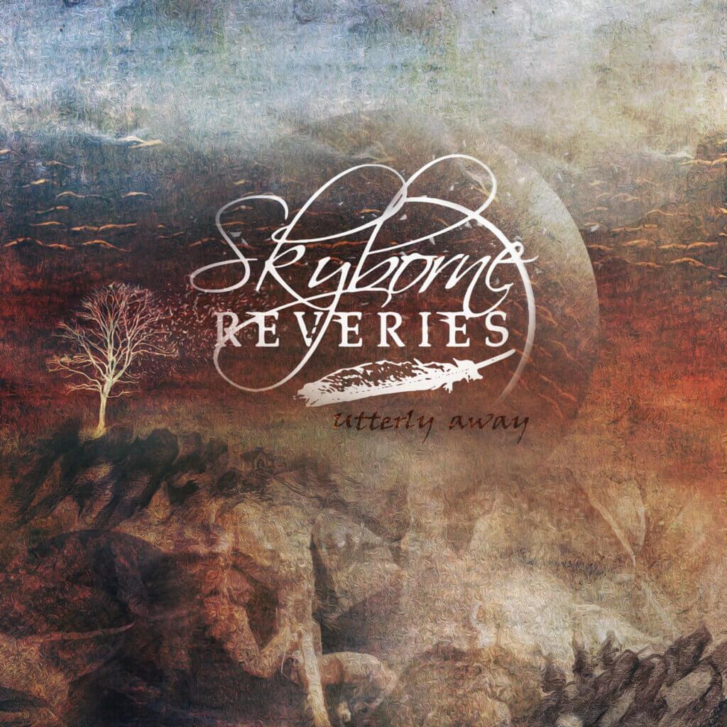 Skyborne Reveries Utterly Away
