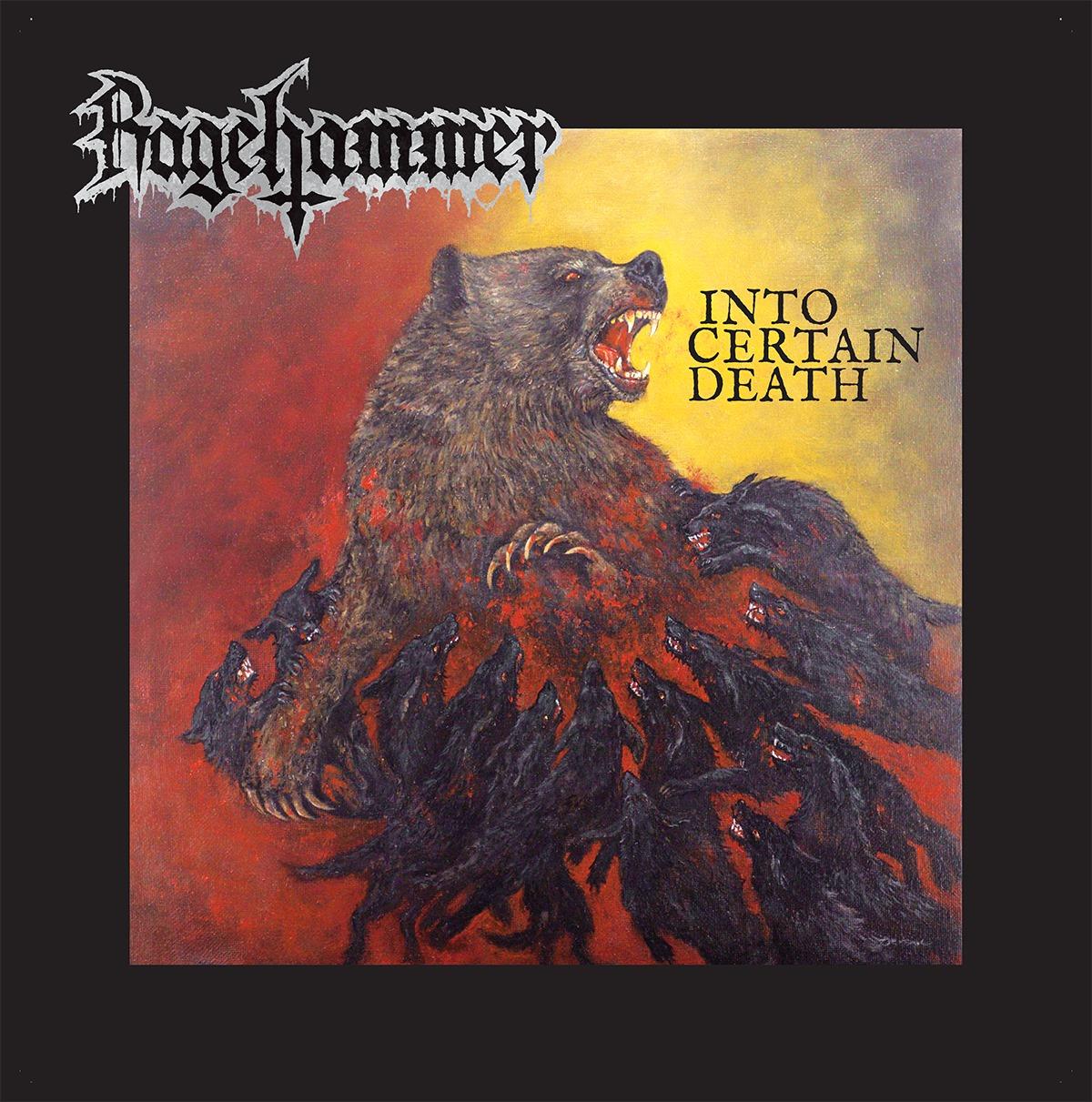 RAGEHAMMER : le nouvel album Into Certain Death en écoute intégrale