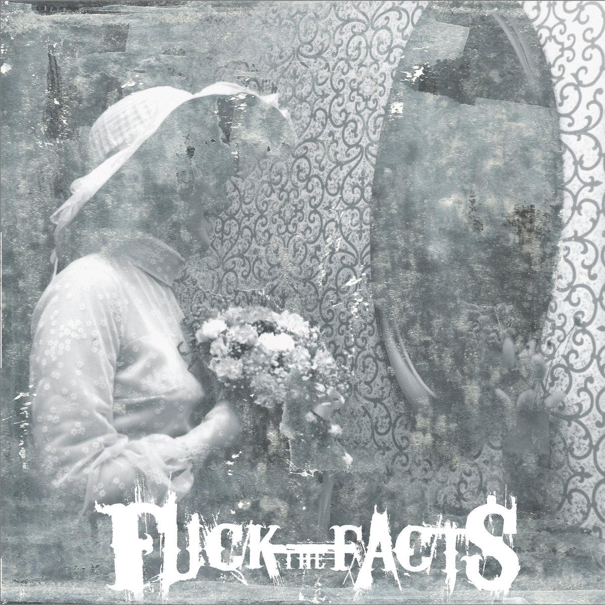 Pleine Noirceur Fuck The Facts Cover Artwork