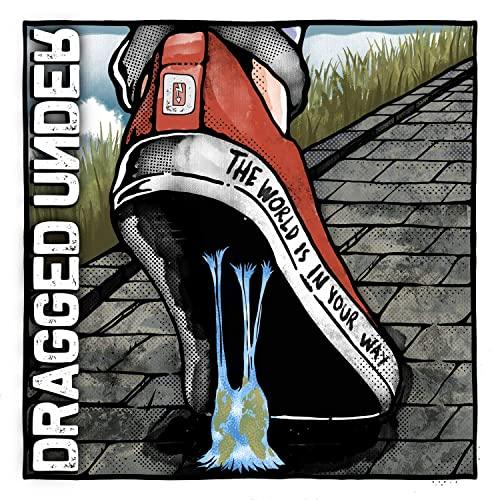 DRAGGED UNDER dévoile le clip vidéo de la nouvelle chanson «Just Like Me»